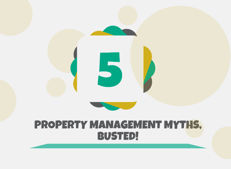5 Property Management Myths Busted